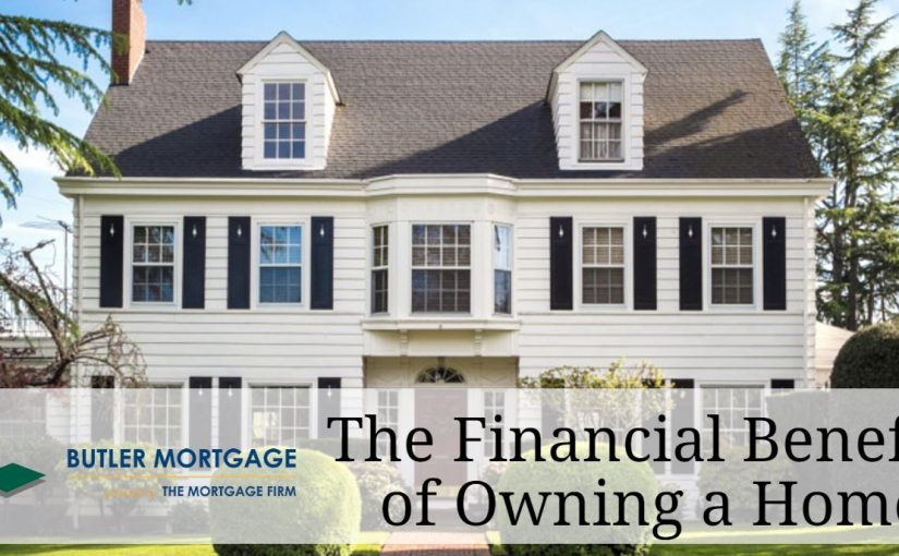 The Financial Benefits of Owning a Home