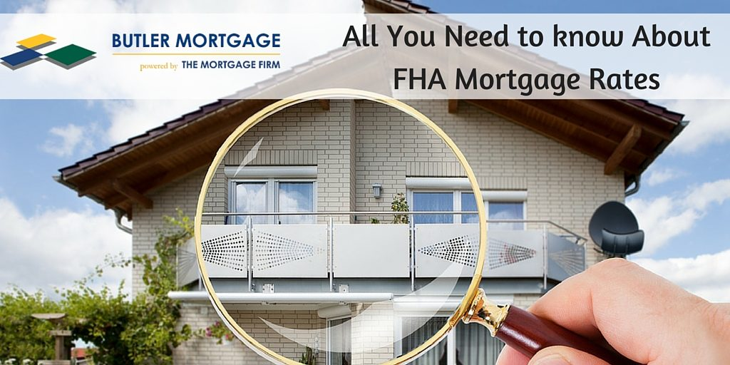 All You Need to know About FHA Mortgage Rates