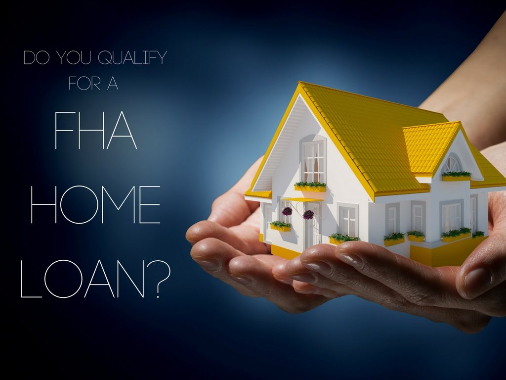 Do You Qualify for an FHA Home Loan?