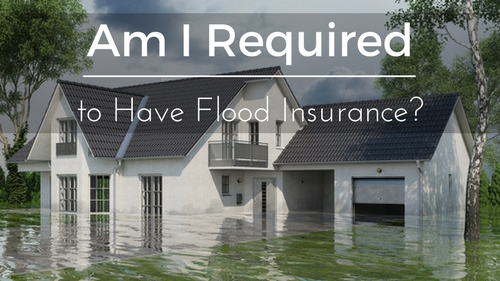 Am I Required to Have Flood Insurance?
